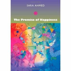 The Promise of Happiness - Paperback NEW Ahmed, Sara 2010-04-06