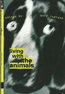 LIVING-WITH-THE-ANIMALS-1994-1st-ED-HARDCOVER-DJ-WILLIAM-BURROUGHS-PATTI-SMITH