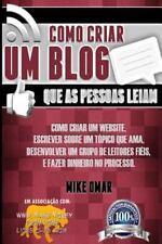 Como Criar Um Blog Que As Pessoas Leiam : Como Criar Um Website, Escrever...