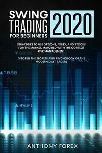 Swing Trading for Beginners 2020 by Forex Anthony Forex ...
