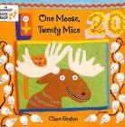 One Moose, Twenty Mice by Stella Blackstone, Clare Beaton (Paperback, 1999)