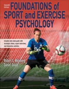 FOUNDATIONS OF SPORT AND EXERCISE PSYCHOLOGY 7TH EDITION WITH WEB STUDY GUIDE-PA