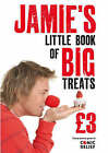 Jamie's Little Book of Big Treats by Jamie Oliver (Paperback, 2007)