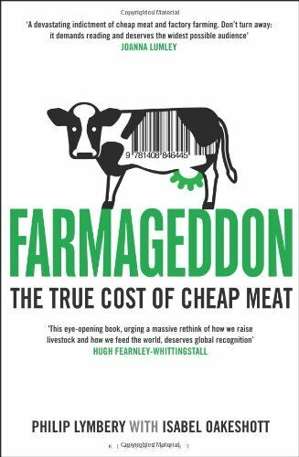 1 of 1 - Farmageddon: The True Cost of Cheap Meat by Lymbery, Philip 1408846446 The Cheap