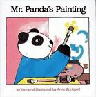 Mr. Panda's Painting by Anne F. Rockwell (1993, Hardcover)