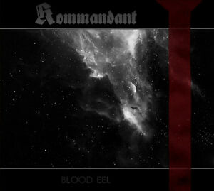 KOMMANDANT-Blood-Eel