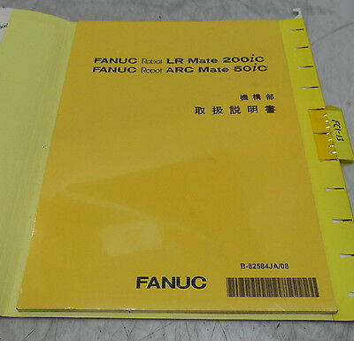 NEW Fanuc LR Mate 200iC Arrc Mate 50iC Manual Japanese B 82584JA 08 EBay