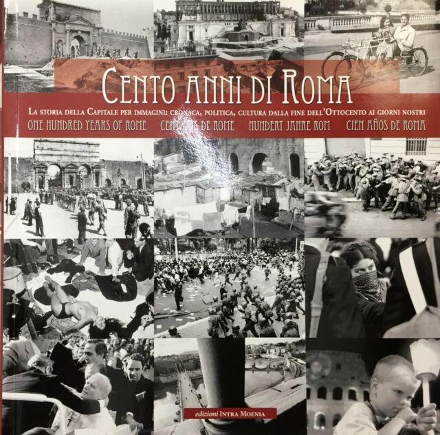 (Fotografia) CENTO ANNI DI ROMA - Intra Moenia 2007