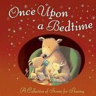 Once Upon a Bedtime: Anthology by Murray, Andrew Murray (Multiple copy pack, 2010)