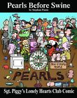 Sgt. Piggy's Lonely Hearts Club Comic: A Pearls Before Swine Treasury by Stephan Pastis (Paperback)