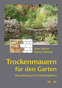 Trockenmauern Steinmauern setzen anlegen pflegen Trockenmauer Feldsteinmauer