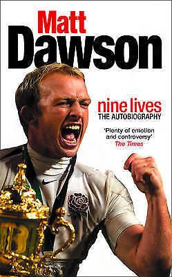Matt Dawson: Nine Lives by Matt Dawson (Paperback, 2004)