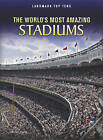 The World's Most Amazing Stadiums by Michael Hurley (Hardback, 2011)