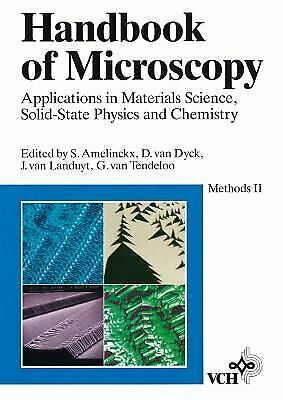 Handbook of Microscopy : Applications in Material Sciene, Solid-State Physics, a