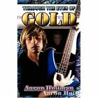 Through The Eyes of Gold 9781413791068 by Aaron Hoffman Paperback