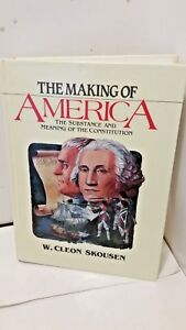 The-Making-of-America-The-Substance-and-Meaning-of-the-Constitution-SKOUSEN