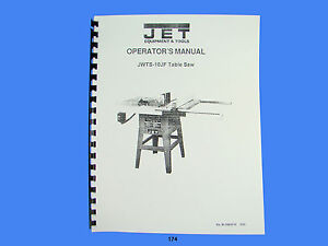 Jet Jwts 10jf Table Saw Operator Instruction Amp Parts