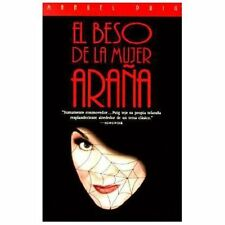 El beso de la mujer arana: The Kiss of the Spider Woman: By Puig, Manuel