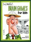 Don Martin Brain Games for Kids 9781434328502 Paperback