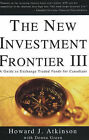 The New Investment Frontier: A Guide to Exchange Traded Funds for Canadians: No. 3 by Howard J. Atkinson, Donna Green (Paperback, 2005)
