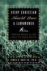Every Christian Should Own a Lawnmower by James R Bray (Paperback / softback, 2004)