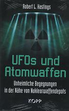 UFOs UND ATOMWAFFEN - Robert L. Hastings BUCH - KOPP VERLAG