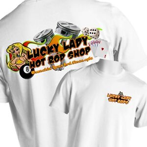 e0524b8be Lucky Lady Hot Rod T-Shirt Speed Shop Rat Rod Tattoo Small to 6X and ...