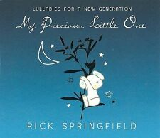 NEW - My Precious Little One by Rick Springfield