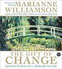 Gift of Change (5/360) by Marianne Williamson (Hardback, 2004)