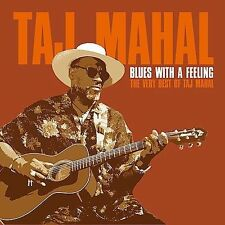 Blues with a Feeling: The Very Best of Taj Mahal by Taj Mahal (CD, Sep-2003, BMG Heritage)