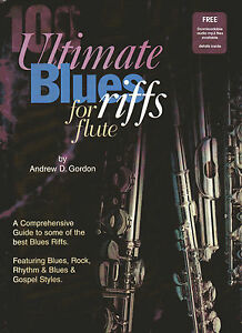100 Ultimate Blues Riffs For Flute Book/téléchargement Des Fichiers Audio-ble Audio Files Fr-fr Afficher Le Titre D'origine