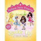 Sparkle City Sticker Book by Poppy Collins (Paperback, 2014)