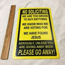 """No Soliciting Funny Sign Go Away Front Door Novelty Humor Gift Signs 10/""""x 14/"""""""