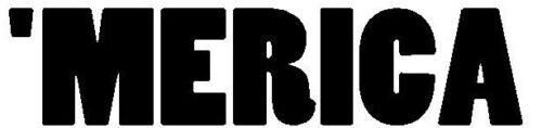 MERICA MURICA AMERICA VINYL DECAL CAR WINDOW BUMPER STICKER FREEDOM LIBERTY JDM