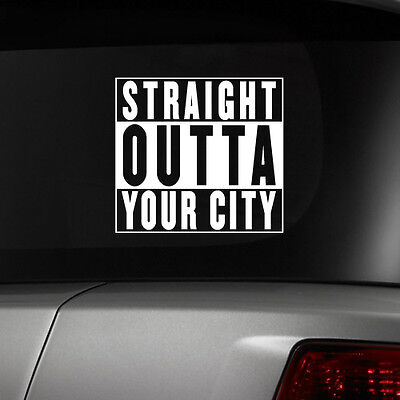 STRAIGHT OUTTA COMPTON Custom decal with your cityNWAChoose Color