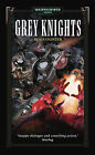 Grey Knights by Ben Counter (Paperback, 2004)