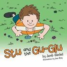 Stu and the Gu-Glu by Jareb Gleckel (Paperback, 2013)