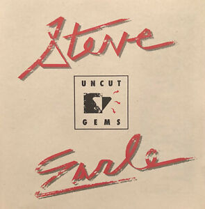 Steve Earle Uncut Gems CD - Rare pre-Guitar Town stuff!