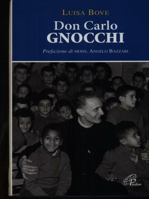DON CARLO GNOCCHI PRIMA EDIZIONE BOVE LUISA EDIZIONI PAOLINE 2009