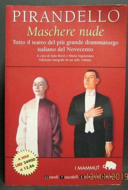 Libro MASCHERE NUDE Pirandello I Mammut Grandi Tascabili Economici Newton 1993