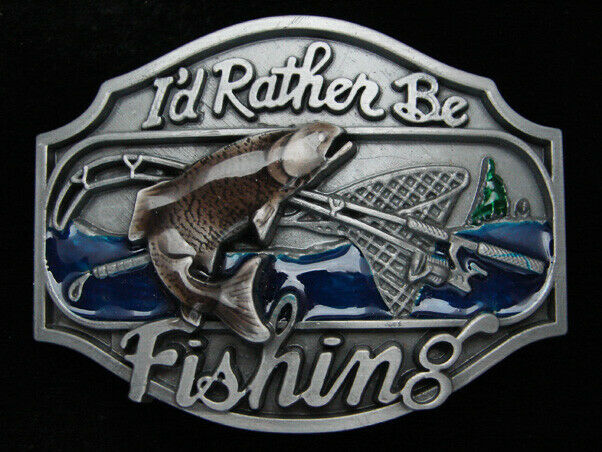 PL13111 REALLY COOL I'D RATHER BE FISHING (TROUT FISH) BELT BUCKLE