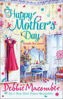Happy Mother's Day: Ready for Romance / Ready for Marriage by Debbie Macomber (Paperback, 2013)
