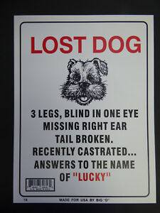 Lost Dog 3 Legs Blind One Eye Name Lucky Funny Humorous Home Sign