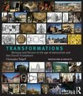 Transformations: From Mannerism to Baroque in the Age of European Absolutism and the Church Triumphant by Christopher Tadgell (Hardback, 2013)