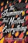 The Summer That Melted Everything by Tiffany McDaniel (Paperback, 2017)