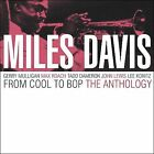 From Cool to Bop: The Anthology by Miles Davis (CD, Sep-2002, 2 Discs, Cleopatra)