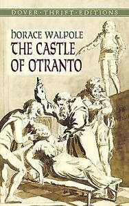 Dover-Thrift-Editions-The-Castle-of-Otranto-by-Horace-Walpole-2004-Paperback-Horace-Walpole-2004