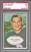 1953 Bowman #29 BILLY STONE Bears PSA 5 EX