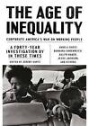 The Age of Inequality: Corporate America's War on Working People by Jeremy Gantz (Paperback, 2017)