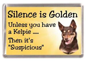 Australian-Kelpie-Dog-Fridge-Magnet-034-Silence-is-Golden-034-by-Starprint
